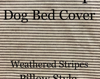 Dog Beds Cover, Dog Bed Duvet, Burlap Style Cover, Brown dog bed covers, Stripe dog bed cover, textured Dog Bed cover