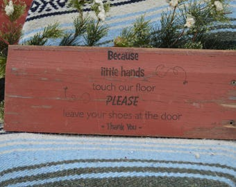 Because Little Hands... Barn wood sign