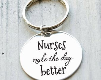 Nurses Make the Day Better Personalized Key Chain - Engraved