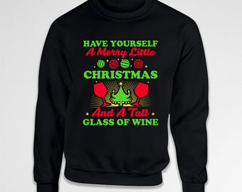 Christmas Gift Ideas For Women Wine Clothing Holiday Pullover Wine Lover Xmas Present For Her Hoodie Pullover Crewneck Sweatshirt TEP-637