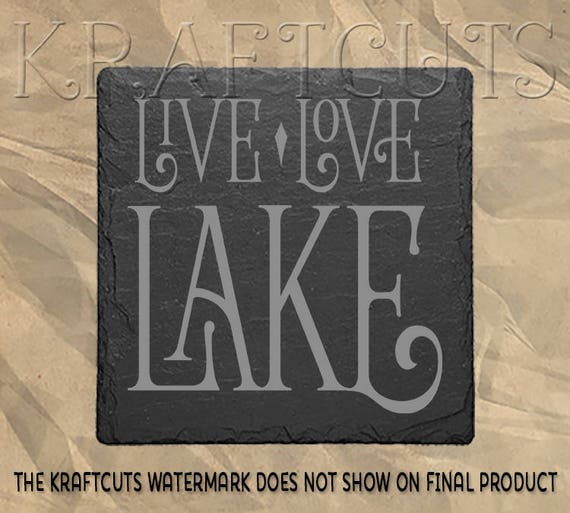 Live Love Lake Laser Engraved Slate Coaster