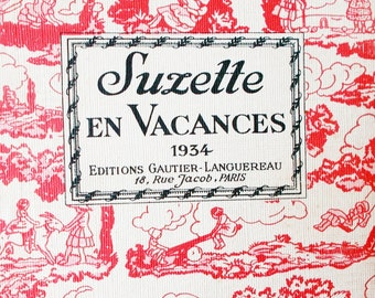 "French Children's Book ""Suzette en Vacances"" 1934 Holidays Vacations"