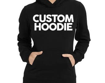 Get your own text on your personalized Women Hoodie
