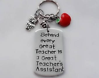 Hand Stamped Teacher's Assistant Gift, Teacher's Aide Key Chain, Classroom Helper, Room Mom Gift, Behind Every Great Teacher is an Aide
