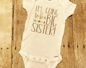 Big sister onesie, I'm going to be a big sister onesie, big sister announcement