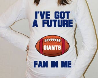 Giants Maternity Shirt New York Giants Baby Future Fan Shirt Baby Boy Baby Girl New York Football Maternity Clothing Pregnancy Baby Shower