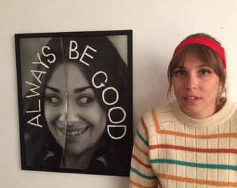 """Mirror """"Always Be Good"""" Poster-Size Photograph"""