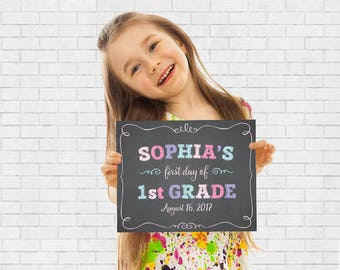 First Day of School Sign - Printable First Day Sign - Back to School Chalkboard - Back to School Sign - Personalized School Sign
