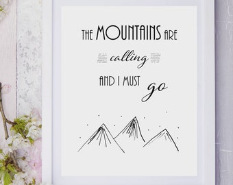 The Mountains are Calling and I Must Go printable digital download ; print ; quote ; wall art ; hand-drawn artwork ; inspiration; travel art