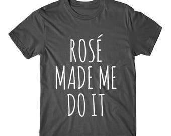 Rose Made Me Do It, Womens Graphic Tshirt, Womens Graphic Tees ,   Graphic Tee, Funny Graphic Tee
