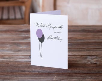 Sympathy Birthday Card | Funny Birthday Card | Birthday Card Funny | Funny Birthday Card | Birthday Humor | Funny Birthday Humor