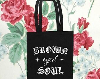 Brown Eyed Soul Tote Bag