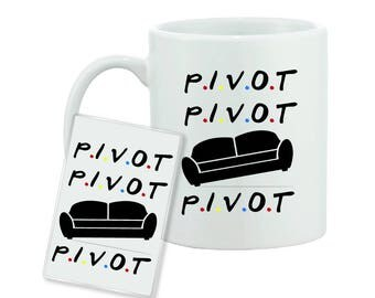 Pivot - Friends Inspired - Funny Quote - Mug and Magnet Gift Set - FREE UK SHIPPING