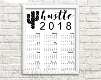 2018 Hustle Year At A Glance Calendar, 8x10, Instant Download, Printable, SALE!