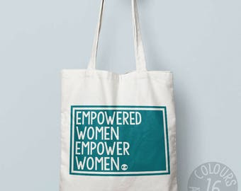Empowered Women Empower Women canvas tote bag, eco friendly bag, gift ideas for girl, activist, feminist, march, mothers day present, resist