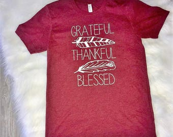 Grateful Thankful Blessed Tee//Grateful top