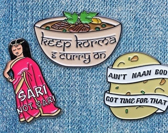 Indian Punny Pins- Food Brooch Badge Jewellery Jewelry Art Poster Enamel Sari Curry Naan Husband Wife Present Anniversary Birthday Gift