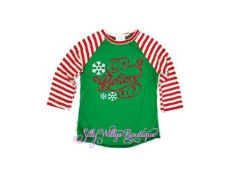 Christmas shirt, Believe shirt, Christmas top, Christmas, Ugly Christmas sweater, Believe top, Believe raglan, Christmas party shirt