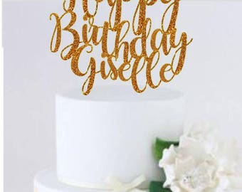 Happy Birthday Cake Topper Personalized Birthday Cake Topper Name Cake Topper Custom Name Cake Topper Gold Glitter Name Cake Topper Birthday