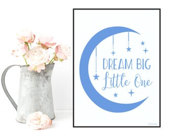 Dream big little one poster, Nursery decor wall art, Children poster, Nursery quote art, Child room decor, Illustration art, Newborn gift