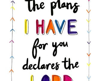 A4 Fine Art Print 'For I know the plans I have for you declares the Lord' Jeremiah 29v11 from an original painting by Karen Lindsay