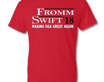 Fromm/Swift Making UGA Great Again Custom T-shirt, UGA T-shirts, University Of Georgia, Chubb Shirts, Fromm Shirts, Georgia Bulldogs