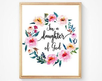 Im A Daughter Of God Bible Verse Printable, Christian Art Nursery Print, Flower Wreath Watercolor Print, Inspirational Christian Quote Print