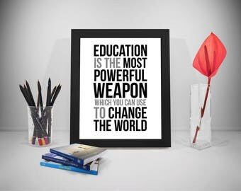 Education Is The Most Powerful Weapon Quotes, Nelson Mandela Quote, Education Quotes, Education Posters, Quotes On Education