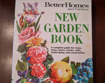 Vintage Better Homes and Gardens New Garden Book - 1968 - Very Good Condition