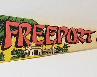Freeport, Bahama Islands - Vintage Pennant