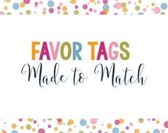 Made to Match- Favor Tags - Thank You Tags - Gift Tags