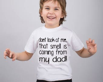 Funny Shirt with Saying Don't Look at Me Kids Shirt Childs Text Shirt Funny Tee Boys Funny Shirt Girls Funny Shirt Funny Quote PA1143