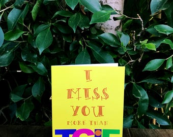 I Miss You More than TGIF Greeting Card / Funny I Miss You Card / Funny 90's Greeting Card