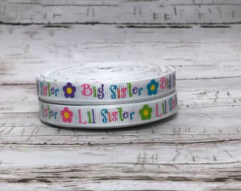 """3/8""""  Little Sister Big Sister Birth Announcement Birthday Girls Baby Grosgrain Hairbow Ribbon - Sold by 5, 10 Yards"""