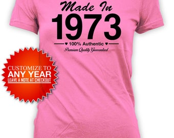 Funny Birthday Shirt 45th Birthday T Shirt Bday Gift Ideas For Women Bday Presents For Her Custom Made In 1973 Birthday Ladies Tee - BG426