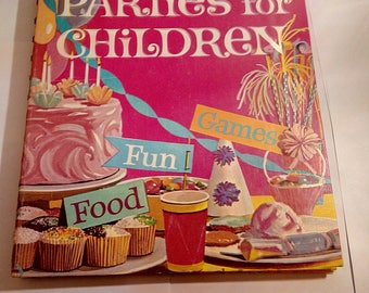 Betty Crocker's Parties for Children 1964 by Betty Crocker (Author)