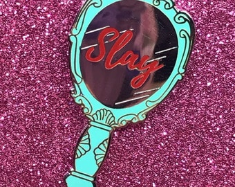 Slay Hand Mirror Hard Enamel Pin