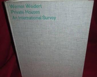 """Werner Weidert """"Private Houses, An International Survey"""""""