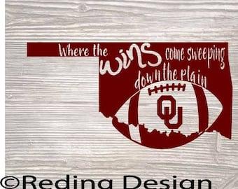 Oklahoma Wins Come Sweeping Down the Plain Football SVG Digital Cut File