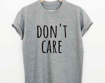 Funny T-shirt with saying, don't care shirt for women, sassy slogan tshirt, funny gym shirt