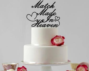 ON SALE Cake Topper Words, Match Made in Heaven. Traditional Wedding Cake Topper, Elegant Cake Topper, Worded Cake Topper, Cake Topper Quote