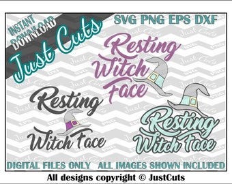 Resting witch face SVG, resting witch face, witch svg, witch hat, halloween, sayings, resting fave, eps, png, dxf, svg files, svg sayings