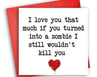 The Walking Dead Card / Valentine's Day Card / Anniversary Card
