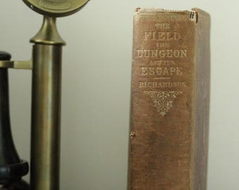 "Antique Vintage Hardback Book ""The Secret Service, The Field, The Dungeon, and The Escape"" Civil War First Edition"
