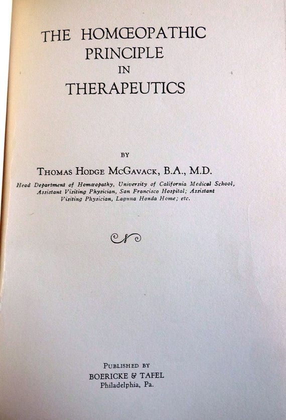 The Homoeopathic Principle in Therapeutics 1932 Thomas Hodge McGavack - 1st Edition Hardcover HC