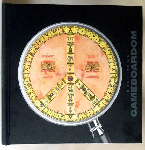 Gameboardom Ca. 2010 by Bret Rowe - Signed Hardcover - Art Artist Social Commentary Game Boards Exhibit Rare