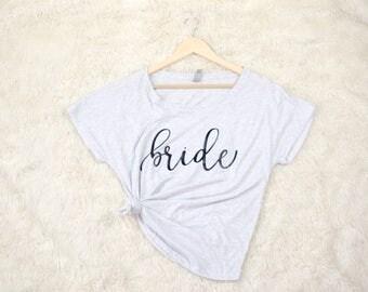 Bride Shirt - Bride Shirts - Team Bride Shirts - Bridal Party Shirts - Bridal Shirts - Bachelorette Shirts - Couple Shirts - Honeymoon Shirt