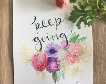 Keep Going Watercolor