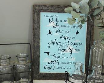 Original Hand Lettered Bible Verse, Wall Art, Matthew 6:26, Birds of the Air, Original Art
