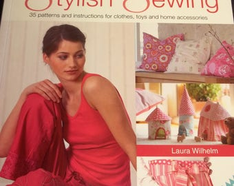 Book:  Stylish Sewing by Laura Wilhelm